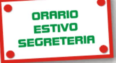 ORARIO ESTIVO UFFICI DI SEGRETERIA